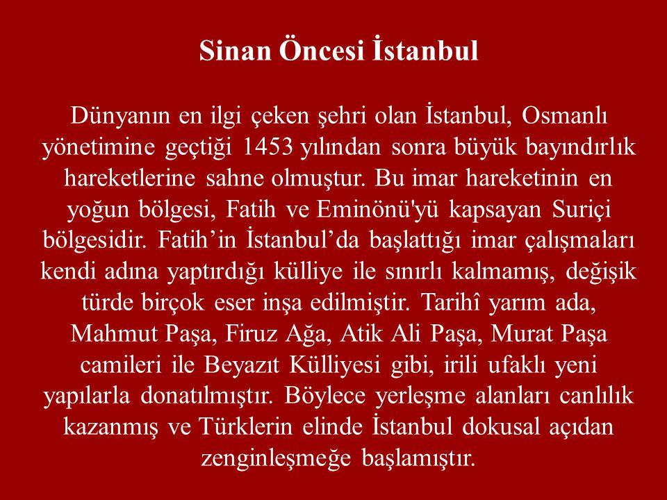 Sinan Öncesi İstanbul