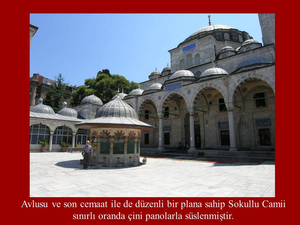 Avlusu ve son cemaat ile de düzenli bir plana sahip Sokullu Camii