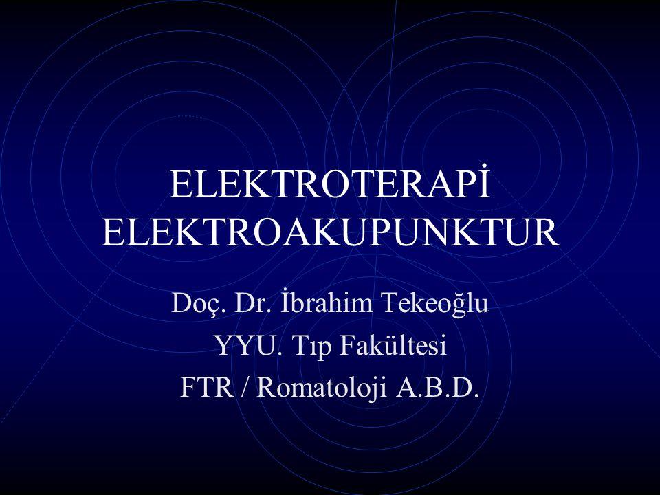 ELEKTROTERAPİ ELEKTROAKUPUNKTUR