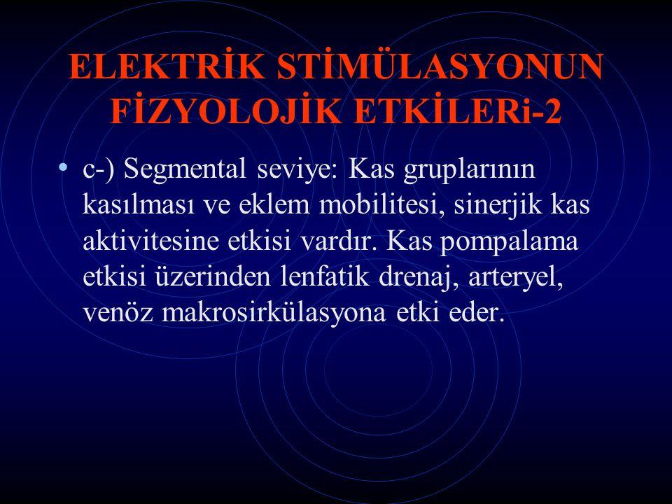 ELEKTRİK STİMÜLASYONUN FİZYOLOJİK ETKİLERi-2