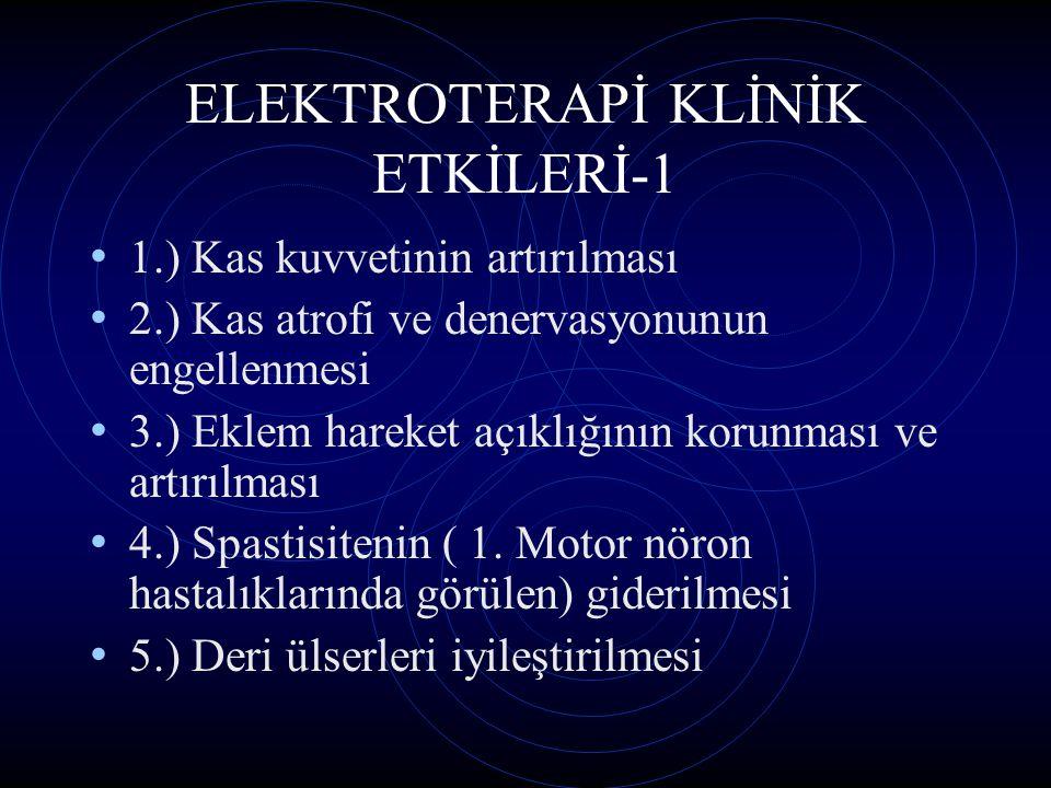 ELEKTROTERAPİ KLİNİK ETKİLERİ-1