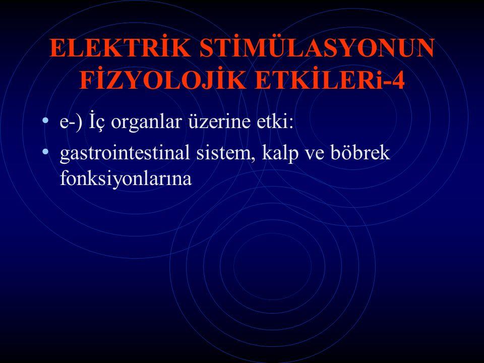 ELEKTRİK STİMÜLASYONUN FİZYOLOJİK ETKİLERi-4