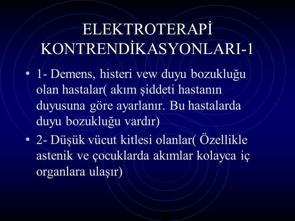 ELEKTROTERAPİ KONTRENDİKASYONLARI-1