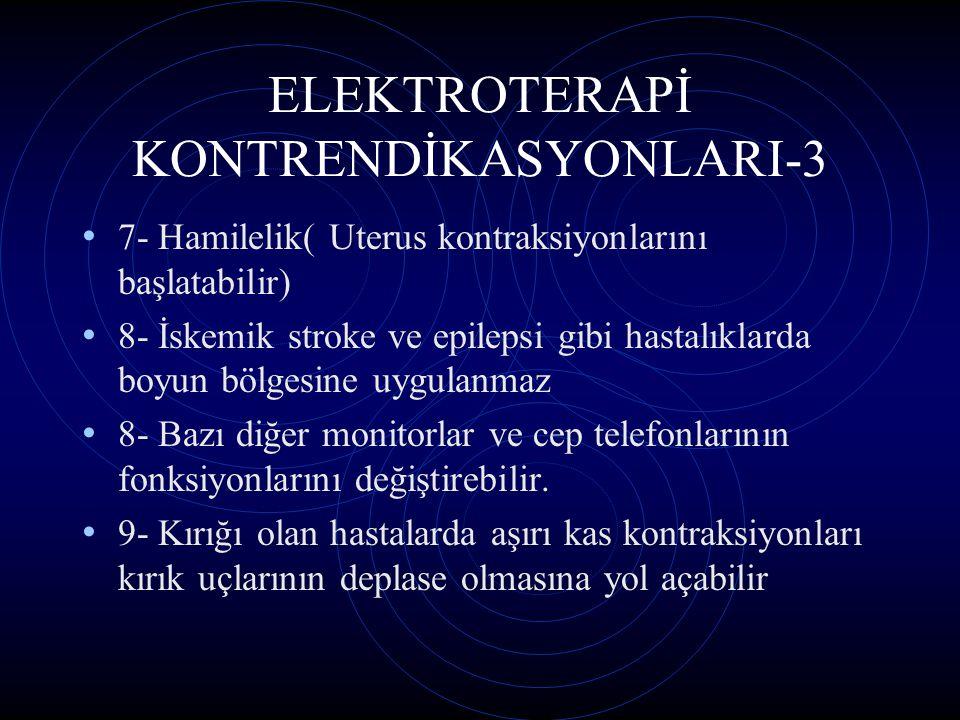 ELEKTROTERAPİ KONTRENDİKASYONLARI-3