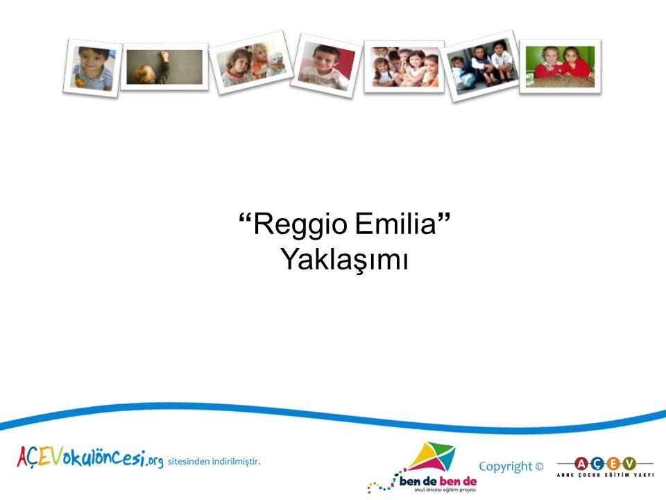 Reggio Emilia Yaklaşımı 1