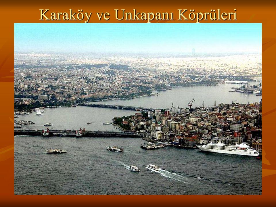 Karaköy ve Unkapanı Köprüleri
