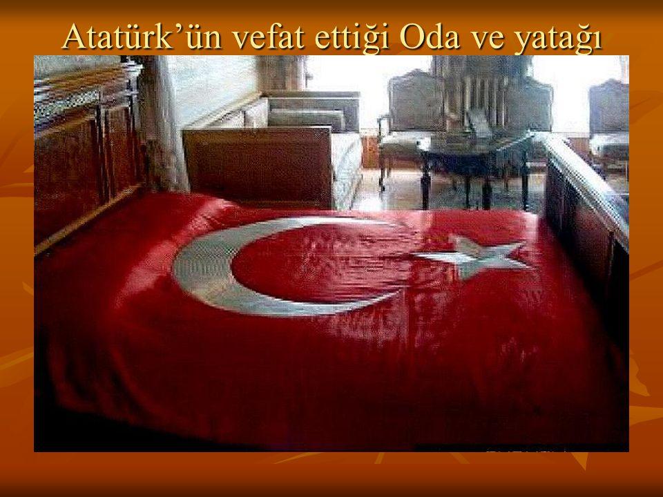 Atatürk'ün vefat ettiği Oda ve yatağı