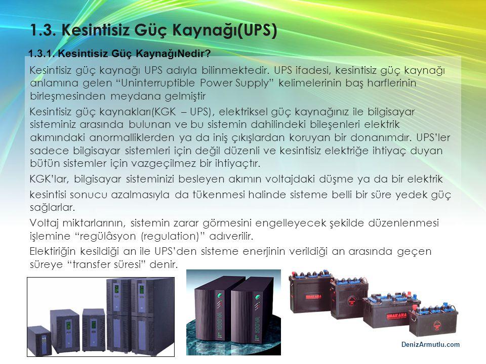 1.3. Kesintisiz Güç Kaynağı(UPS)