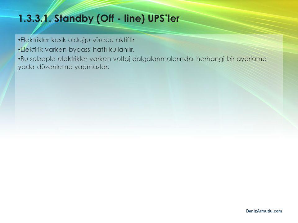 1.3.3.1. Standby (Off - line) UPS'ler