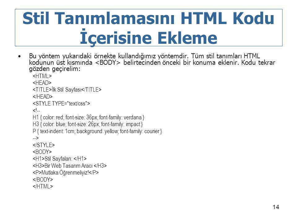 Stil Tanımlamasını HTML Kodu İçerisine Ekleme