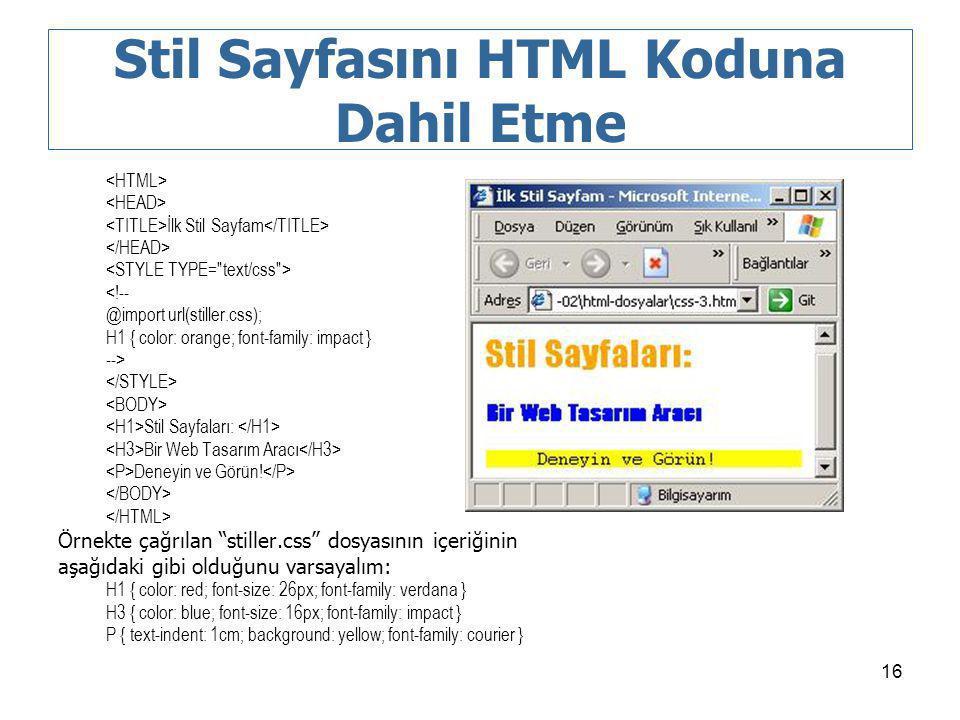 Stil Sayfasını HTML Koduna Dahil Etme