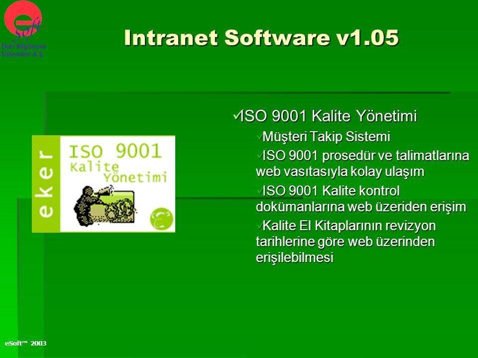 Intranet Software v1.05 ISO 9001 Kalite Yönetimi Müşteri Takip Sistemi