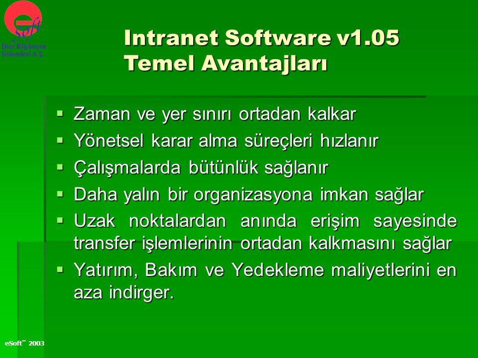 Intranet Software v1.05 Temel Avantajları