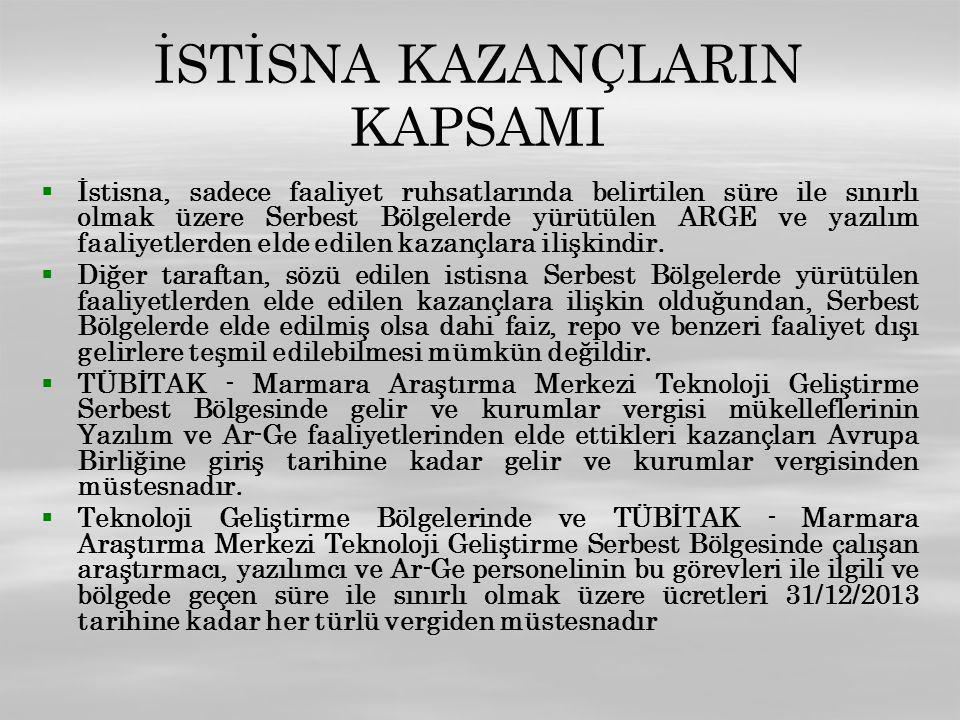İSTİSNA KAZANÇLARIN KAPSAMI