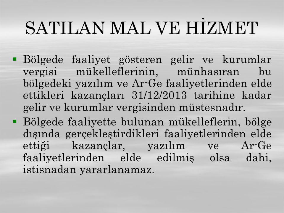 SATILAN MAL VE HİZMET