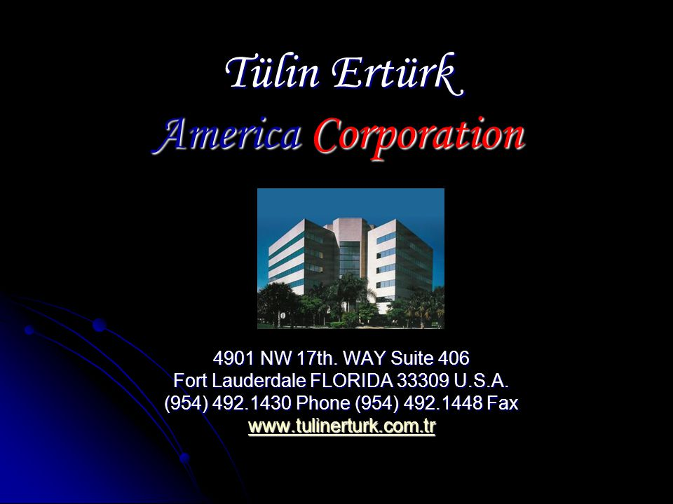 Tülin Ertürk America Corporation