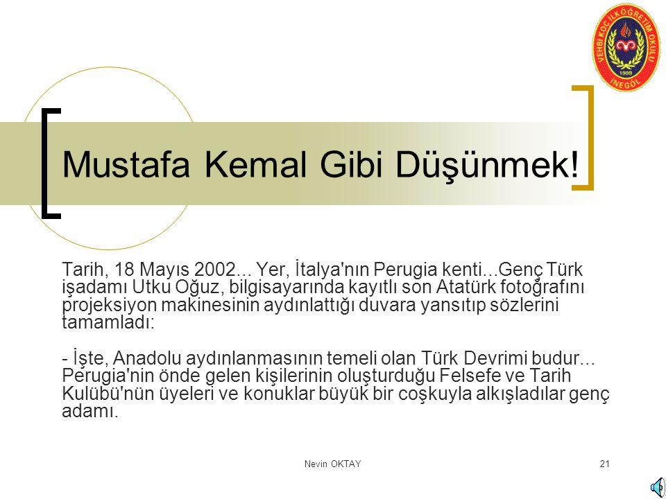 Mustafa Kemal Gibi Düşünmek!