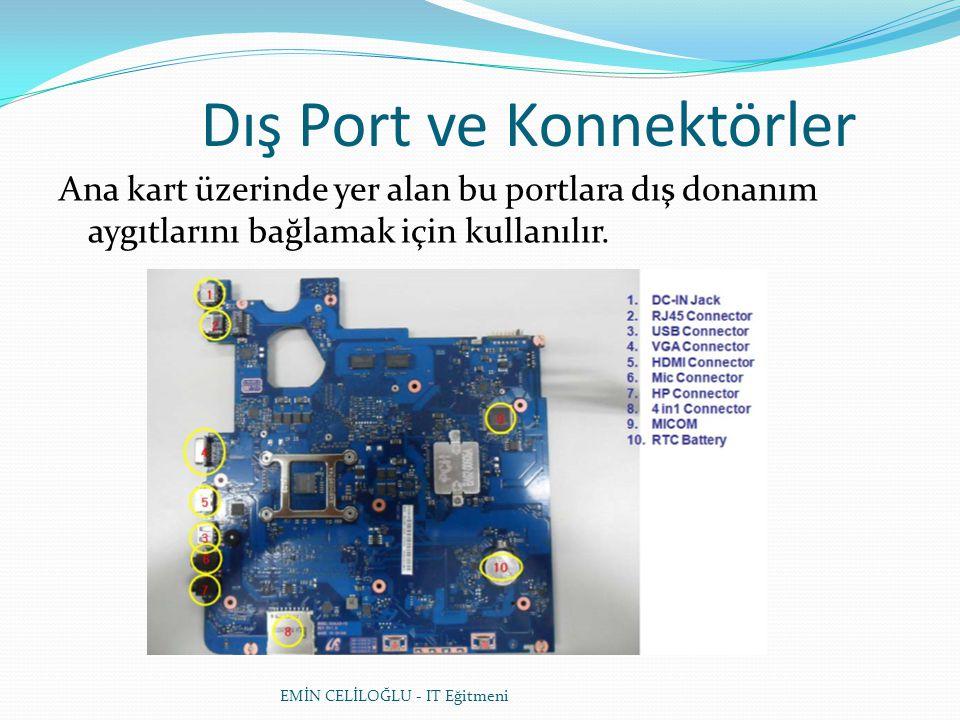 Dış Port ve Konnektörler