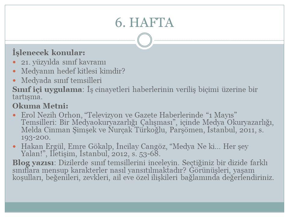 6. HAFTA İşlenecek konular: 21. yüzyılda sınıf kavramı