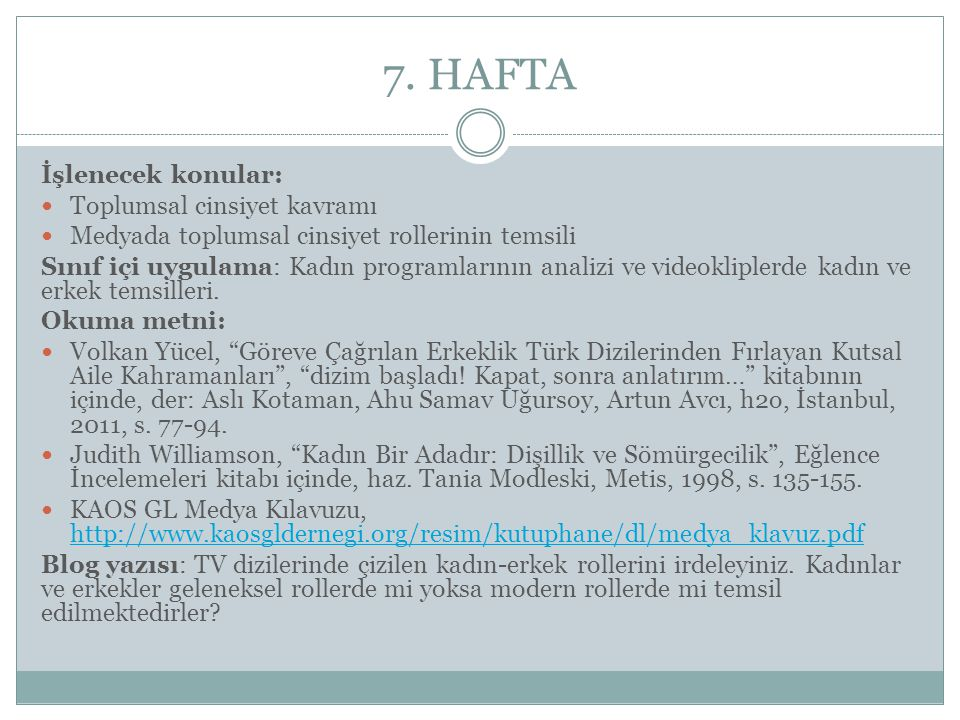 7. HAFTA İşlenecek konular: Toplumsal cinsiyet kavramı
