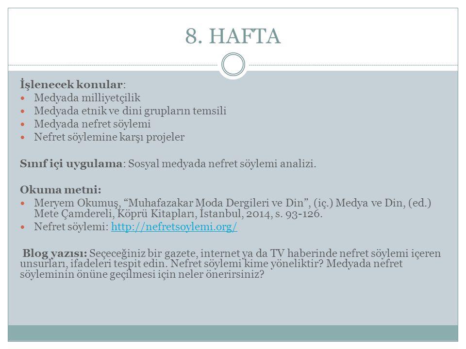 8. HAFTA İşlenecek konular: Medyada milliyetçilik