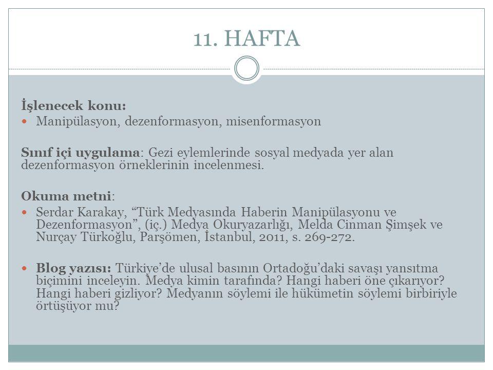 11. HAFTA İşlenecek konu: Manipülasyon, dezenformasyon, misenformasyon