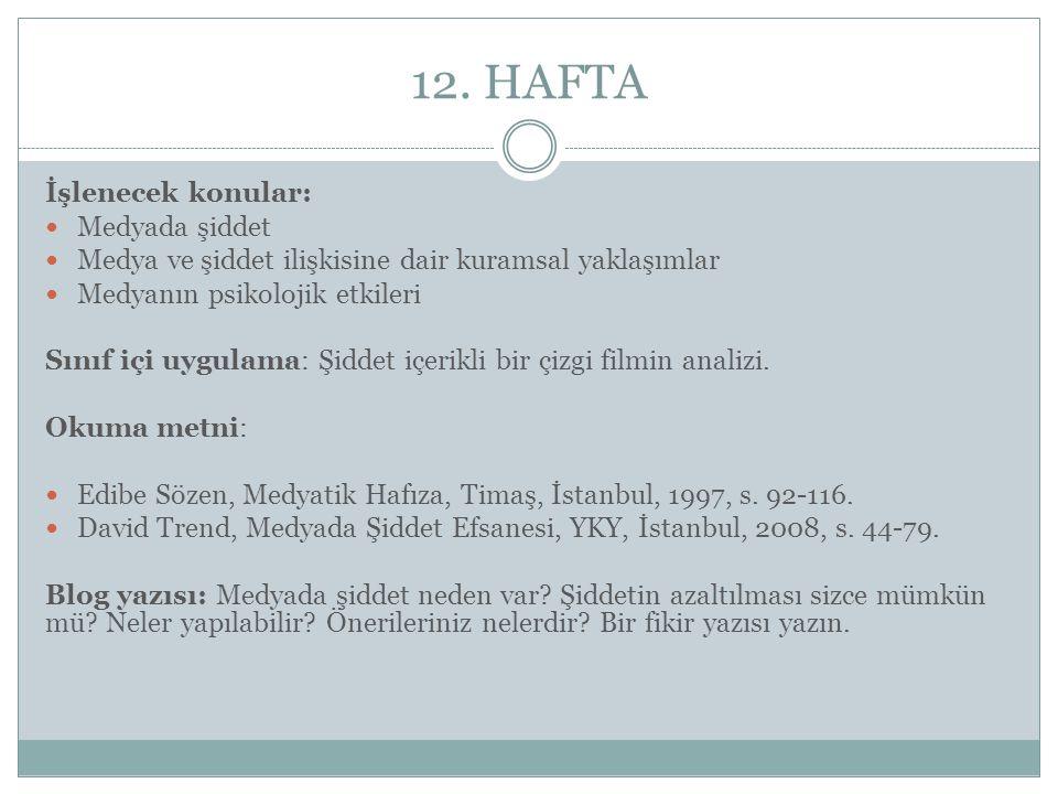 12. HAFTA İşlenecek konular: Medyada şiddet