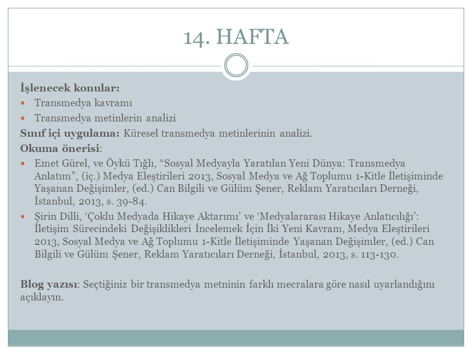 14. HAFTA İşlenecek konular: Transmedya kavramı