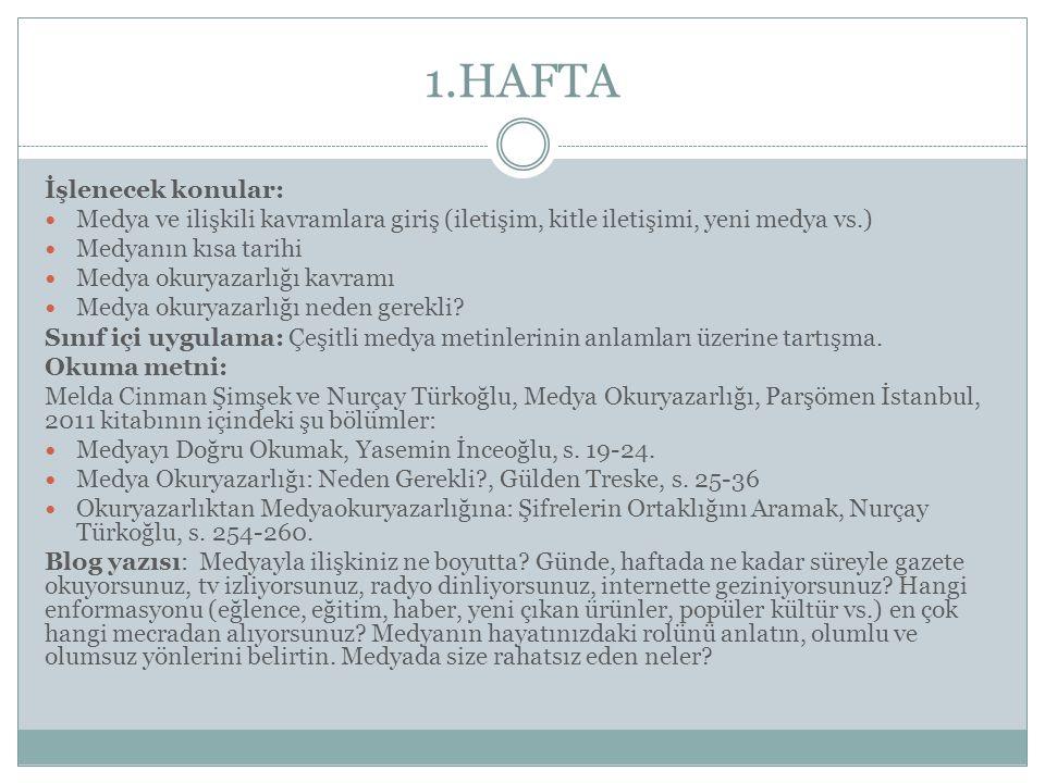 1.HAFTA İşlenecek konular: