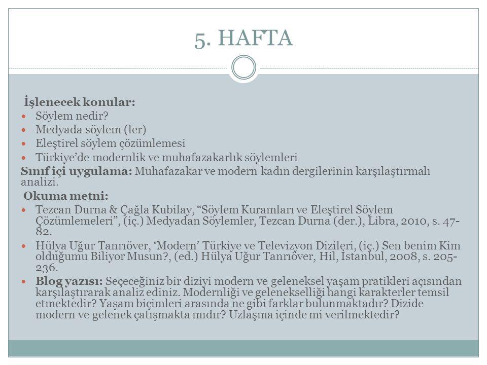 5. HAFTA İşlenecek konular: Söylem nedir Medyada söylem (ler)