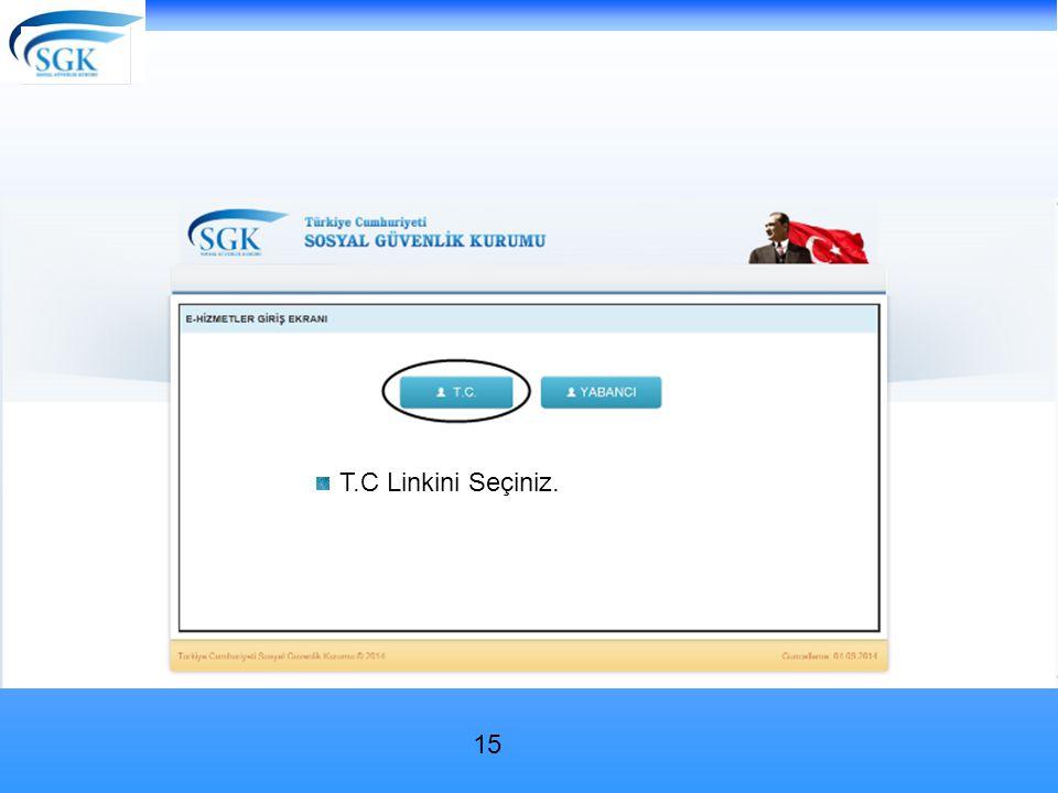 T.C Linkini Seçiniz.