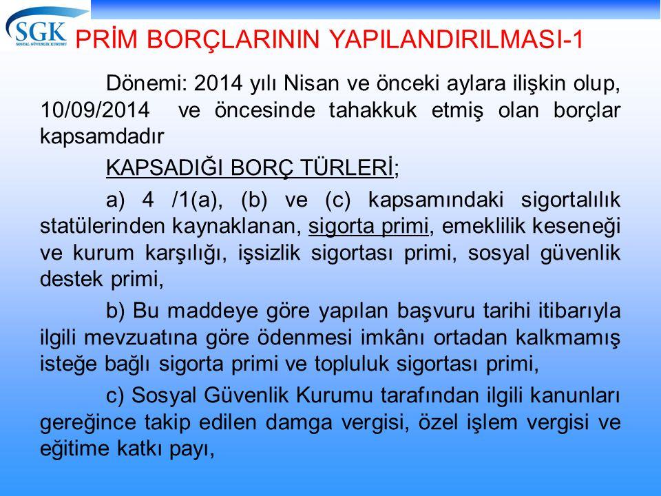 PRİM BORÇLARININ YAPILANDIRILMASI-1