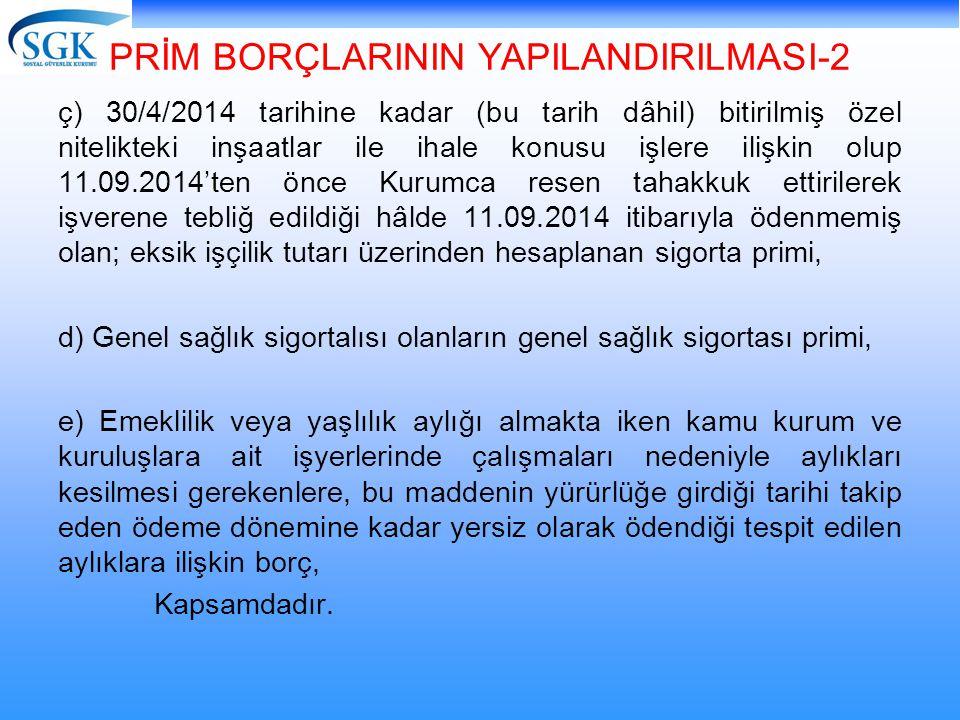 PRİM BORÇLARININ YAPILANDIRILMASI-2