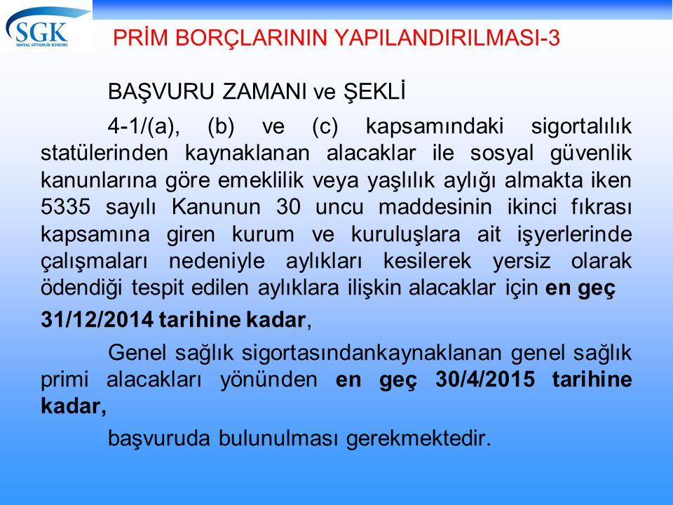 PRİM BORÇLARININ YAPILANDIRILMASI-3