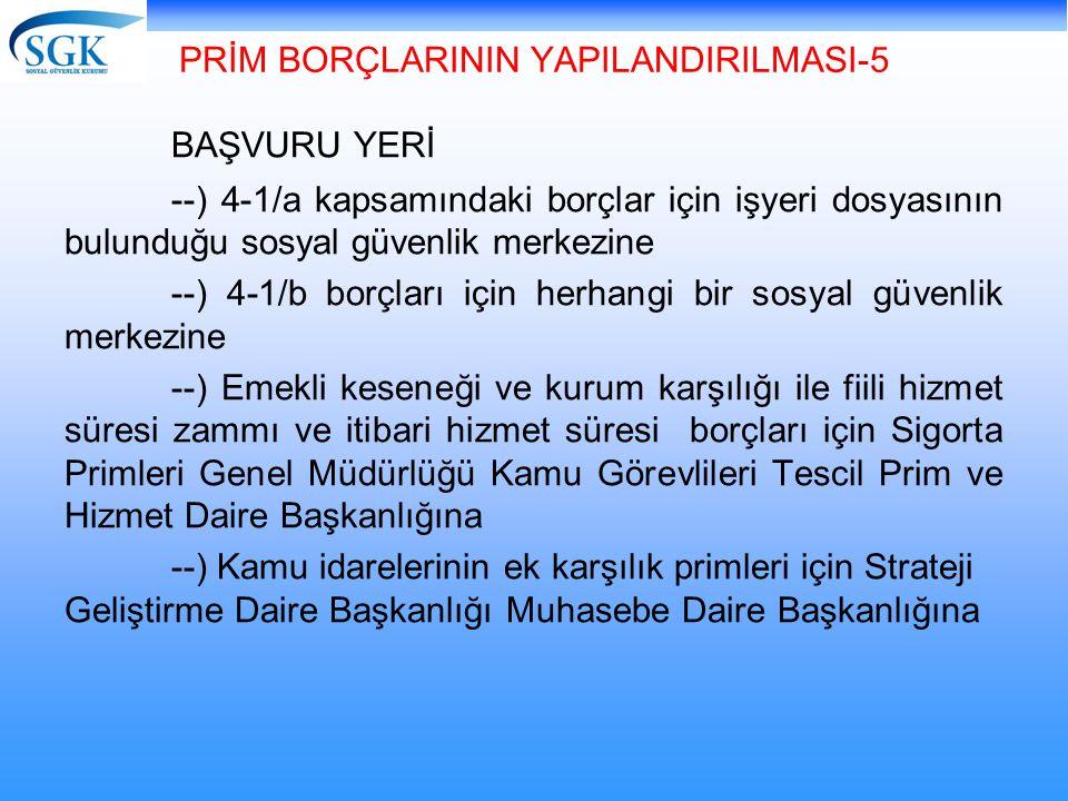PRİM BORÇLARININ YAPILANDIRILMASI-5
