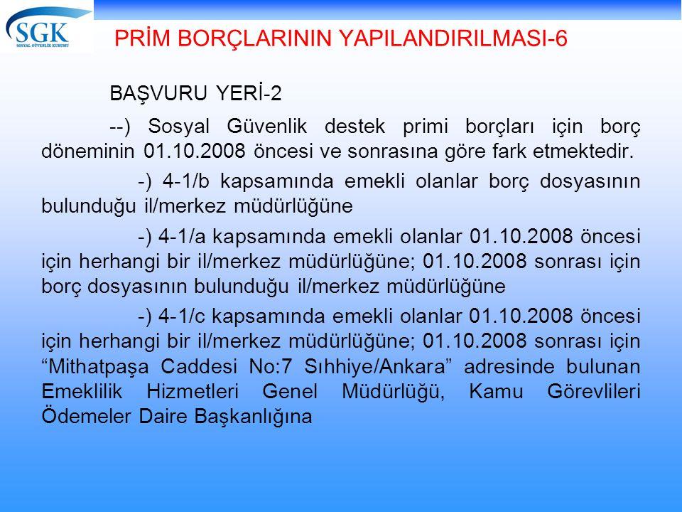 PRİM BORÇLARININ YAPILANDIRILMASI-6