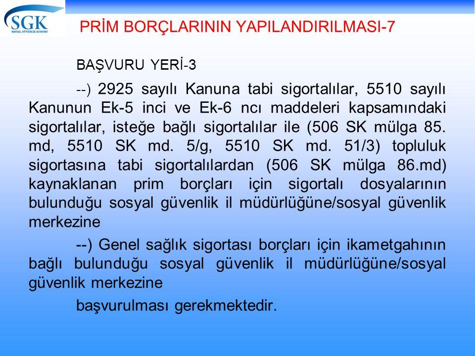 PRİM BORÇLARININ YAPILANDIRILMASI-7