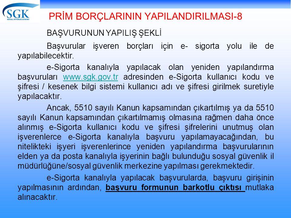 PRİM BORÇLARININ YAPILANDIRILMASI-8