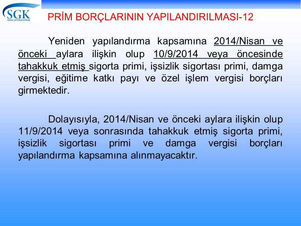 PRİM BORÇLARININ YAPILANDIRILMASI-12