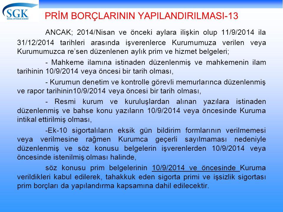 PRİM BORÇLARININ YAPILANDIRILMASI-13