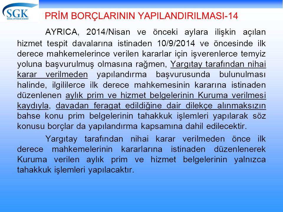 PRİM BORÇLARININ YAPILANDIRILMASI-14