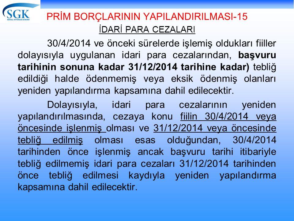 PRİM BORÇLARININ YAPILANDIRILMASI-15