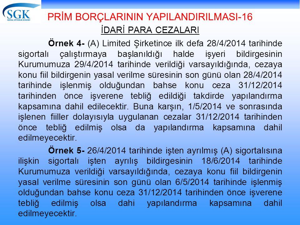 PRİM BORÇLARININ YAPILANDIRILMASI-16