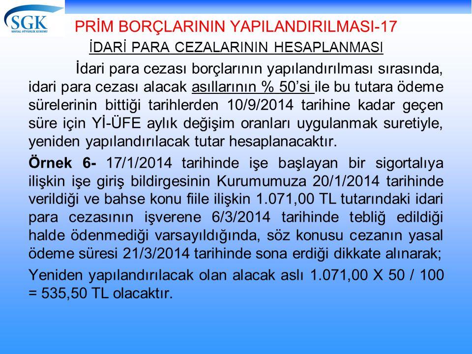 PRİM BORÇLARININ YAPILANDIRILMASI-17