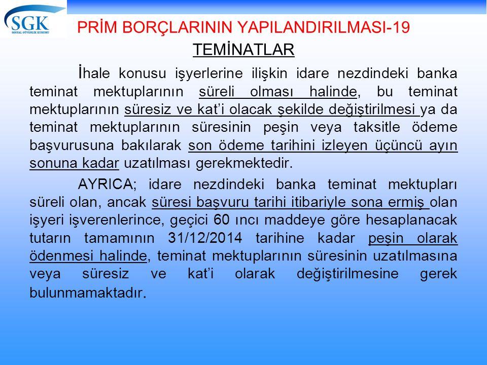PRİM BORÇLARININ YAPILANDIRILMASI-19