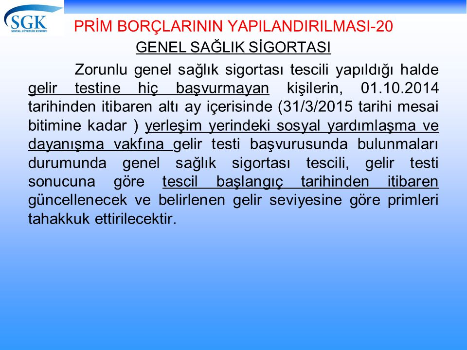 PRİM BORÇLARININ YAPILANDIRILMASI-20