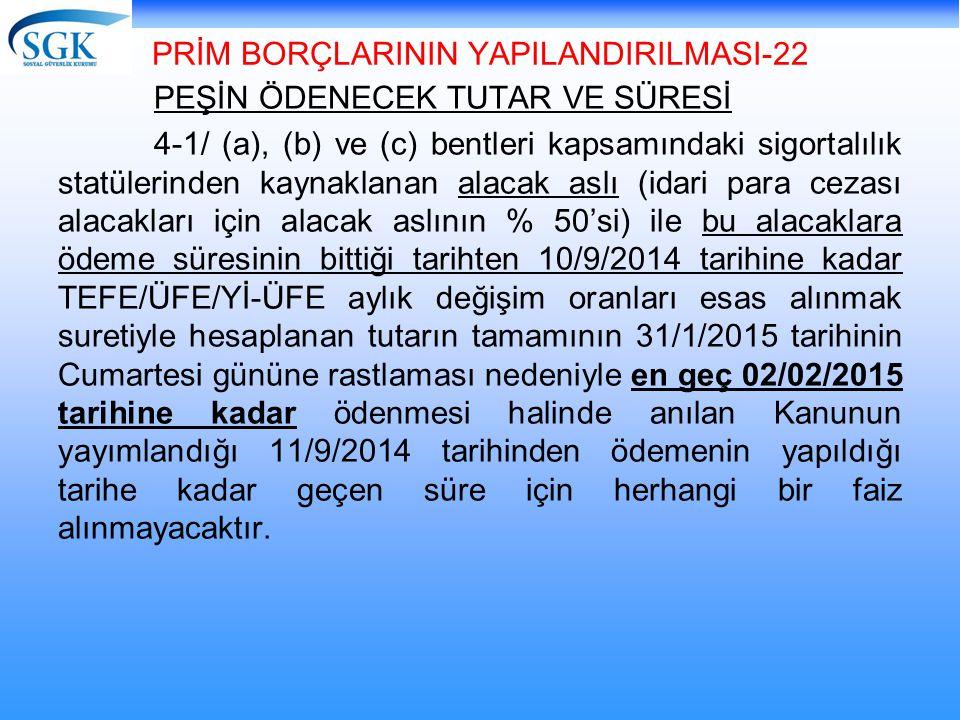 PRİM BORÇLARININ YAPILANDIRILMASI-22