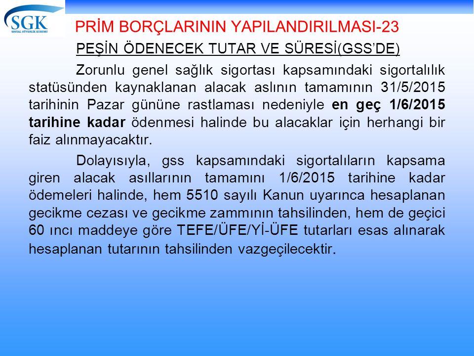 PRİM BORÇLARININ YAPILANDIRILMASI-23