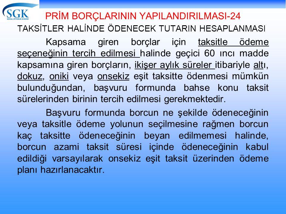 PRİM BORÇLARININ YAPILANDIRILMASI-24