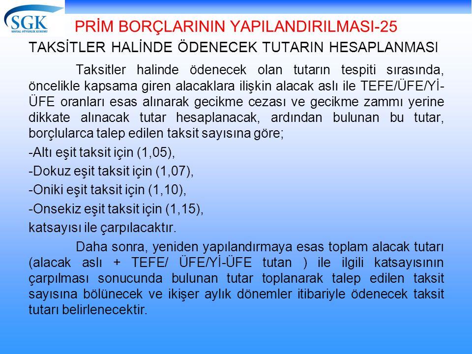 PRİM BORÇLARININ YAPILANDIRILMASI-25